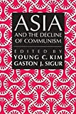Asia and the Decline of Communism, , 0887384153