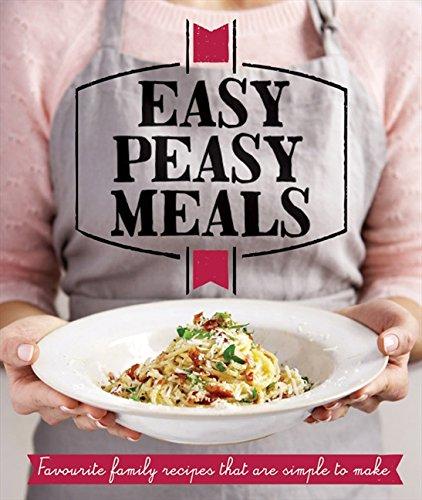 Read Online Easy Peasy Meals: Easy meals for every day (Good Housekeeping) ebook