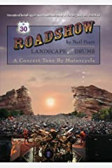 Roadshow: Landscape with Drums: A Concert Tour by Motorcycle Kindle Edition