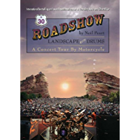Roadshow: Landscape with Drums: A Concert Tour by Motorcycle book cover