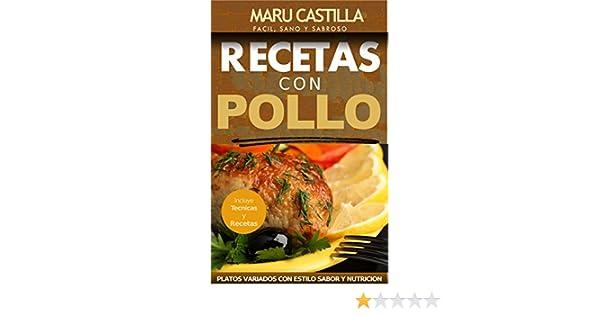 Pollo Gourmet - Consigue el Sabor Gourmet en tus Comidas Diarias: Descubre el Sabor Gourmet con Recetas de Pollo Economicas, Saludables y Exquisitas eBook: ...