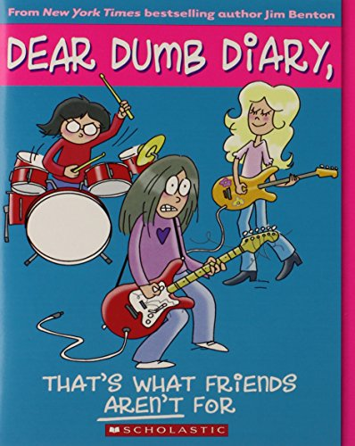 (Dear Dumb Diary #9: That's What Friends Aren't For)