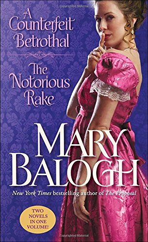 book cover of A Counterfeit Betrothal / The Notorious Rake