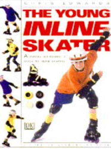 The Young Inline Skater (Young enthusiast) by Dorling Kindersley Publishers Ltd (Image #6)