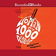 Woman at 1,000 Degrees Audiobook by Hallgrímur Helgason Narrated by Suzanne Toren