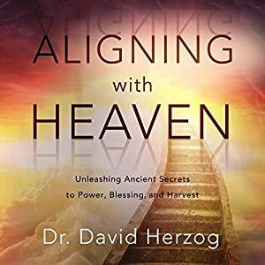Aligning with Heaven Audiobook