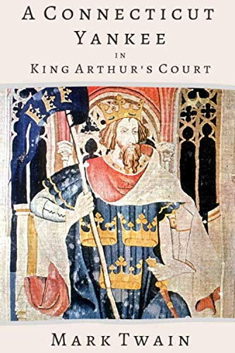 A Connecticut Yankee in King Arthur's Court (King Of The Court)