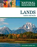 img - for Lands: Taming the Wilds (Natural Resources) book / textbook / text book
