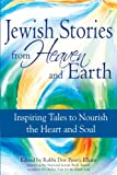 Jewish Stories from Heaven and Earth, , 1580233635