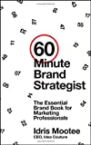 60-Minute Brand Strategist, Idris Mootee, 1118625161