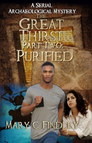 The Great Thirst Part Two: Purified: A Serial Archaeological Mystery (Volume 2) pdf epub
