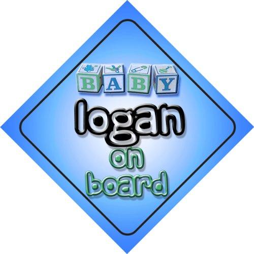 Baby Boy Logan sur la board Design Voiture Panneau cadeau/Cadeau pour nouveau/Nouveau-Né Bébé Enfant