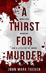 A Thirst for Murder