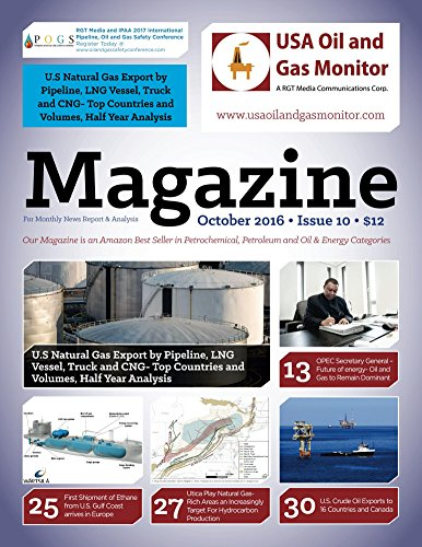 U.S Natural Gas Export by Pipeline, LNG Vessel, Truck and CNG-Top Countries and Volumes, Half Year Analysis: Ineos Olefins and Polymers Europe Receives ... Coast (USA Oil and Gas Monitor Book 10)