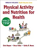 img - for Physical Activity and Nutrition for Health (World of Wellness Health Education) book / textbook / text book