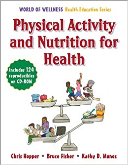 Physical Activity And Nutrition For Health World Of