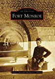 Fort Monroe (Images of America: Virginia)