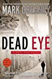 Dead Eye, Mark Greaney, 0425269051