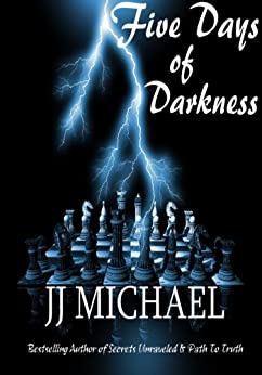 Five Days of Darkness (The Rankin Family Book 1) by [Michael, J.J.]