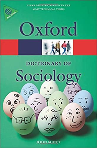 A Dictionary Of Sociology (Oxford Quick Reference) Books Pdf File