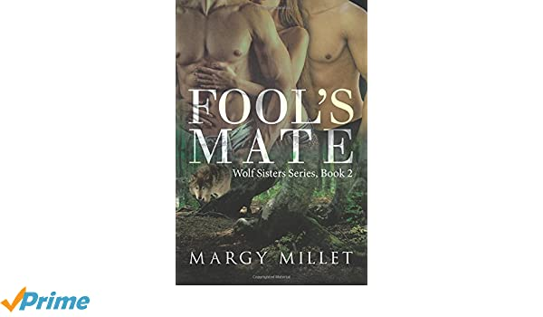 fool s mate wolf sisters margy millet 9781532024139 amazon com