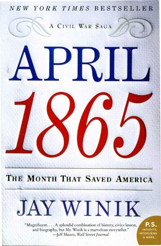 Amazon april 1865 the month that saved america ps ebook april 1865 the month that saved america ps by winik jay fandeluxe Images