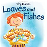 Loaves and Fishes (Tiny Readers)
