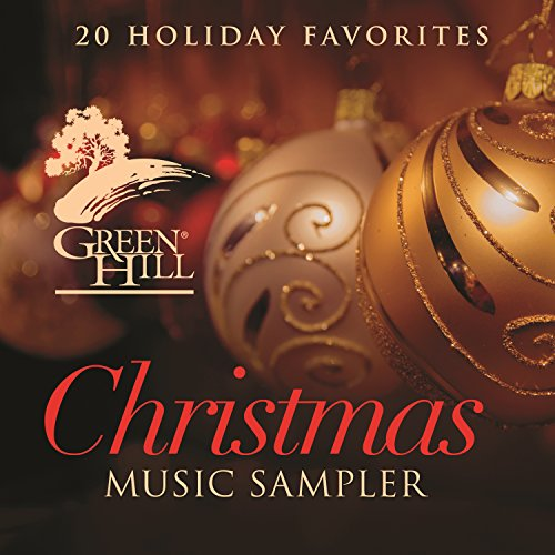 Amazon.com: Green Hill Christmas Music Sampler: Various artists ...