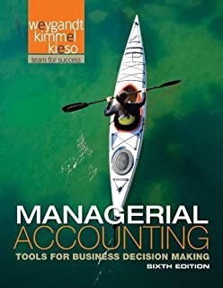 Financial accounting jerry j weygandt paul d kimmel donald e managerial accounting tools for business decision making 6th edition by weygandt jerry j fandeluxe Choice Image