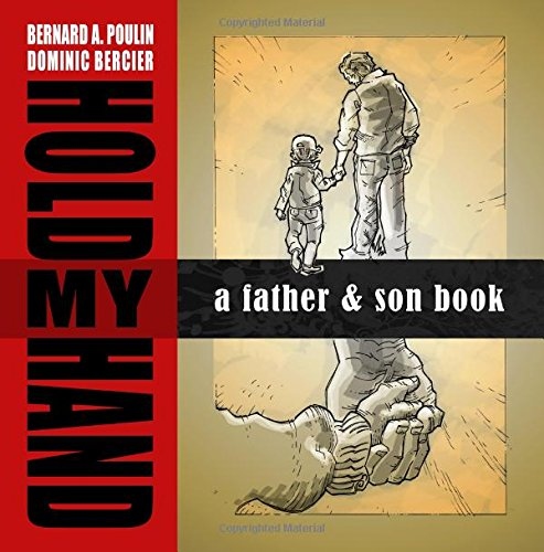 Hold My Hand: A Father and Son Book