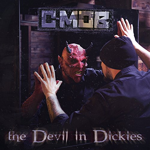The Devil in Dickies [Explicit]