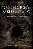 A Collection of Fables and Tales, Darryl Leslie Gopaul, 1440119139