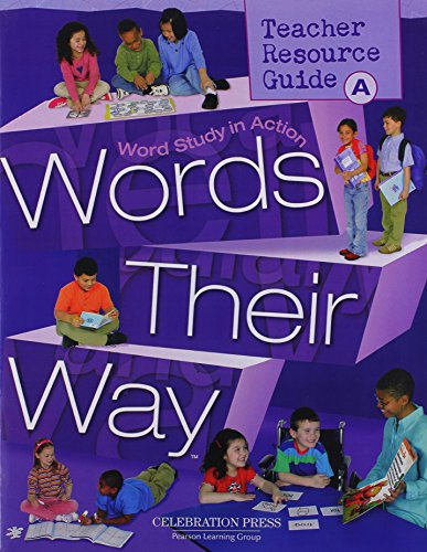 Words Their Way: Word Study in Action - Level A (Teacher Resource Guide) (Words Their Way Word Study In Action)
