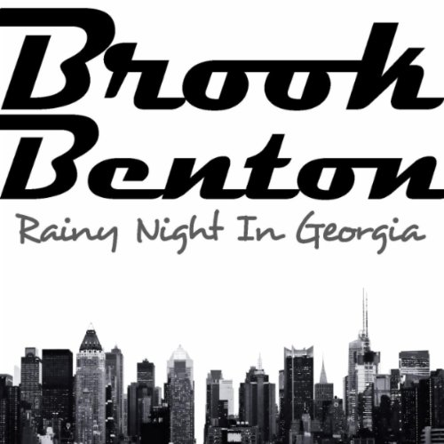 Brook Benton - Rainy Night In Georgia/His Greatest Hits (Best Communities In Georgia)