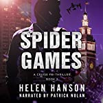 Spider Games: The Cruise FBI Thriller Series, Book 2 | Helen Hanson