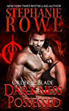 Darkness Possessed (Order of the Blade)