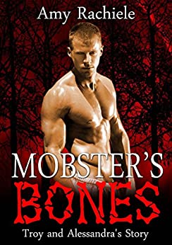 Mobster's Bones (Mobster's Series Book 5) by [Rachiele, Amy]