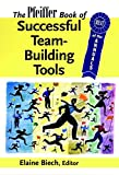 The Pfeiffer Book of Successful Team-BuildingTools: Best of the Annuals