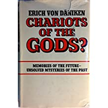 Chariots of the Gods? Unsolved Mysteries of the Past