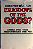 Chariots of the Gods? Unsolved Mysteries of the