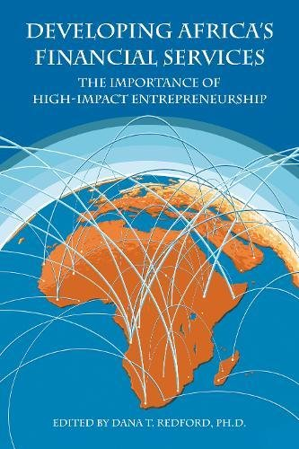 Search : Developing Africa's Financial Services: The Importance of High-Impact Entrepreneurship