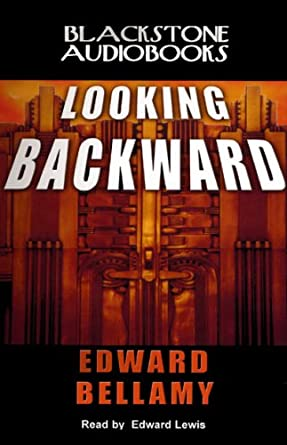 Amazon Looking Backward Audible Audio Edition Edward Bellamy