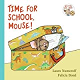 img - for Time for School, Mouse! (If You Give...) book / textbook / text book