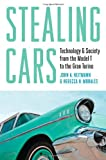 Stealing Cars, John A. Heitmann and Rebecca H. Morales, 1421412977