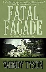Fatal Facade (An Allison Campbell Mystery Book 4)