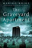 Image of The Graveyard Apartment: A Novel