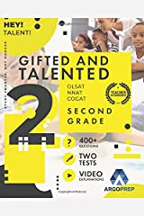 Gifted and Talented 2nd Grade: OLSAT | COGAT | NNAT |: 400+ Practice Questions + Two Practice Tests + Detailed Video Explanations Included | Gifted and Talented Test Prep Grade 2 by ArgoPrep Paperback