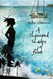 A Thousand Shades of Blue, Robin H. Stevenson, 1551439212