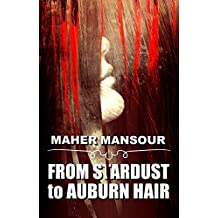 From Stardust to Auburn Hair (Shorties Book 1)