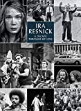 Ira Resnick: A Decade through My Lens